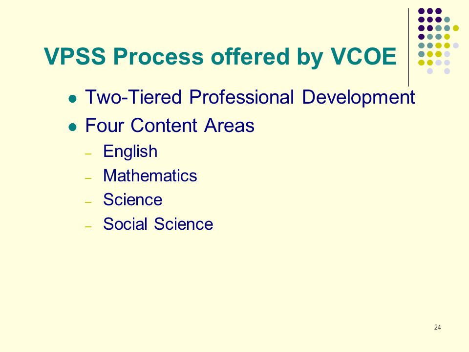VPSS Process offered by VCOE