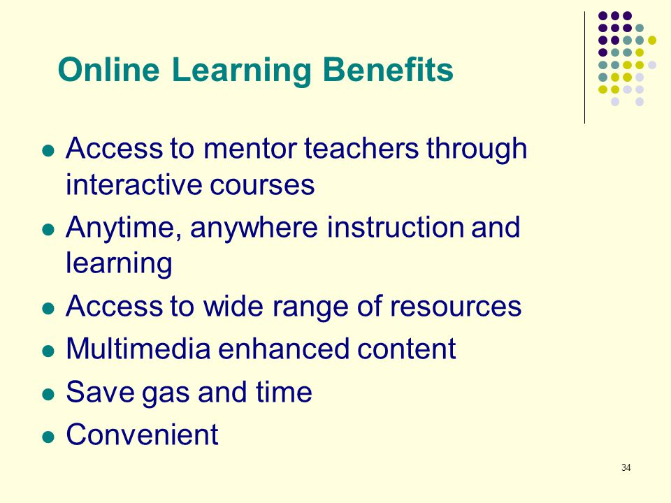 Online Learning Benefits