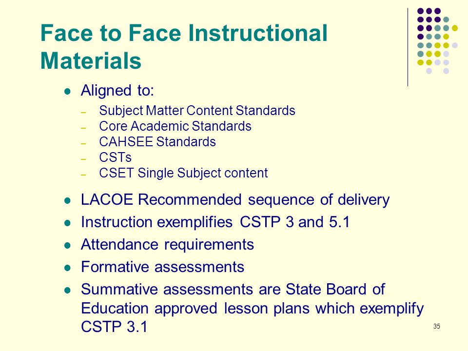 Face to Face Instructional Materials