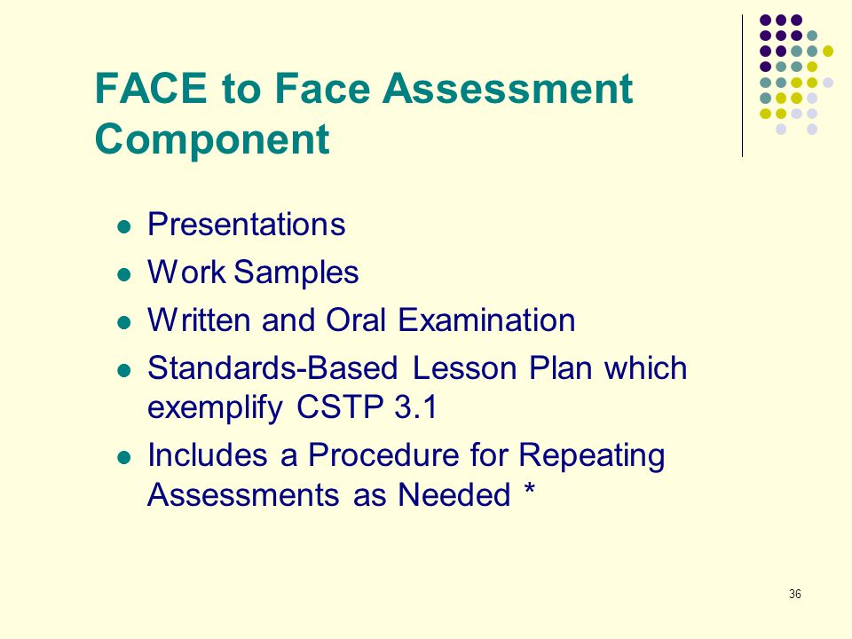FACE to Face Assessment Component
