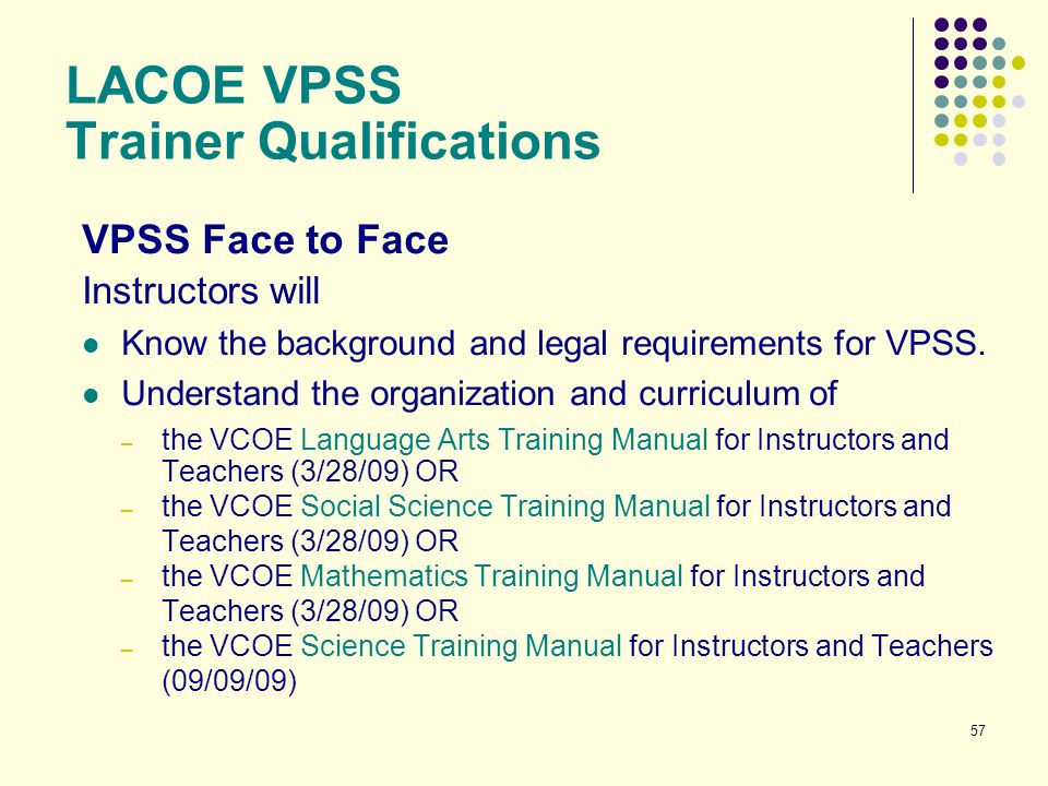 LACOE VPSS Trainer Qualifications