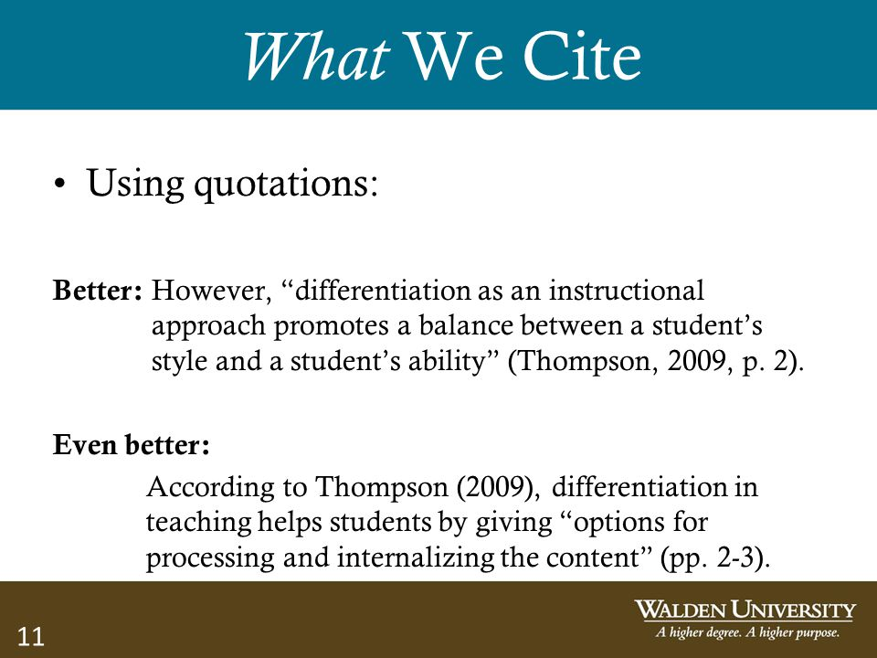What We Cite Using quotations: