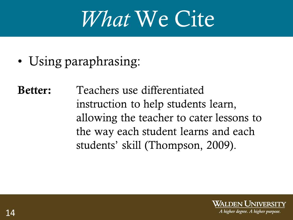 What We Cite Using paraphrasing: