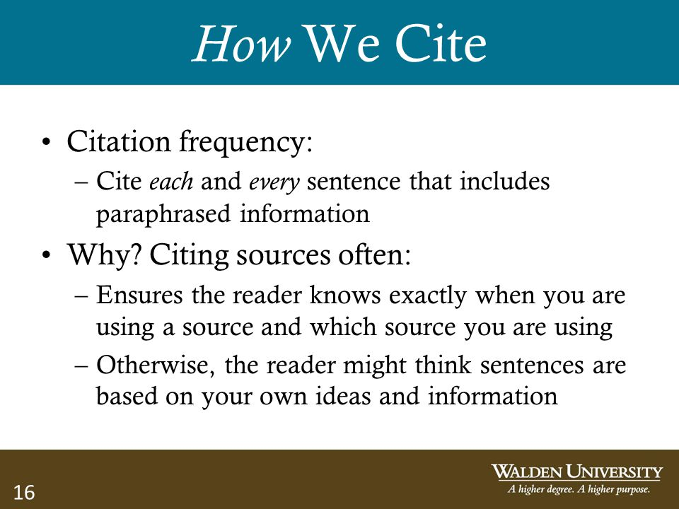 How We Cite Citation frequency: Why Citing sources often:
