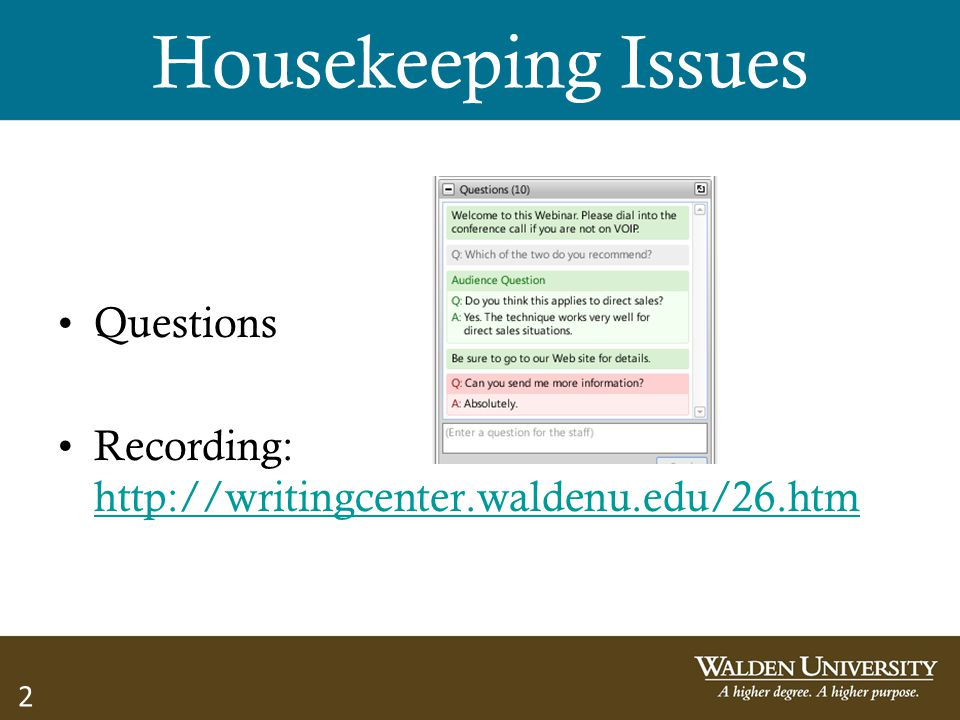 Housekeeping Issues Questions