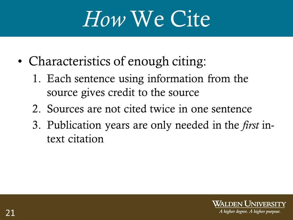 How We Cite Characteristics of enough citing: