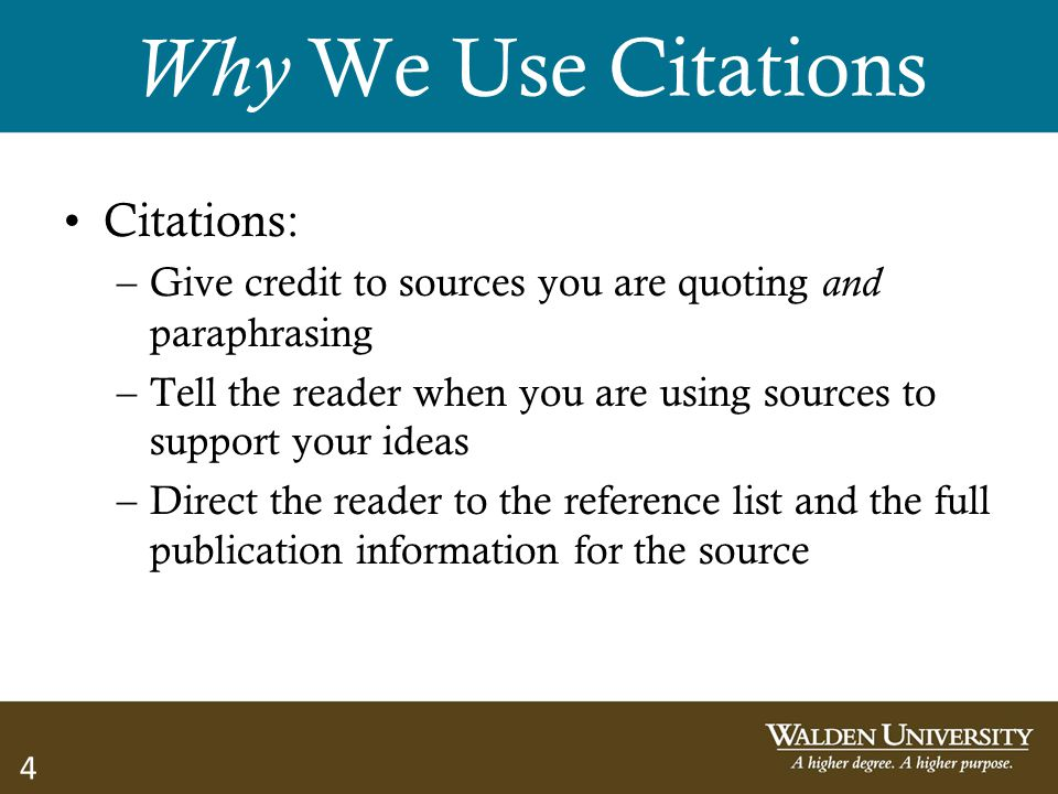 Why We Use Citations Citations: