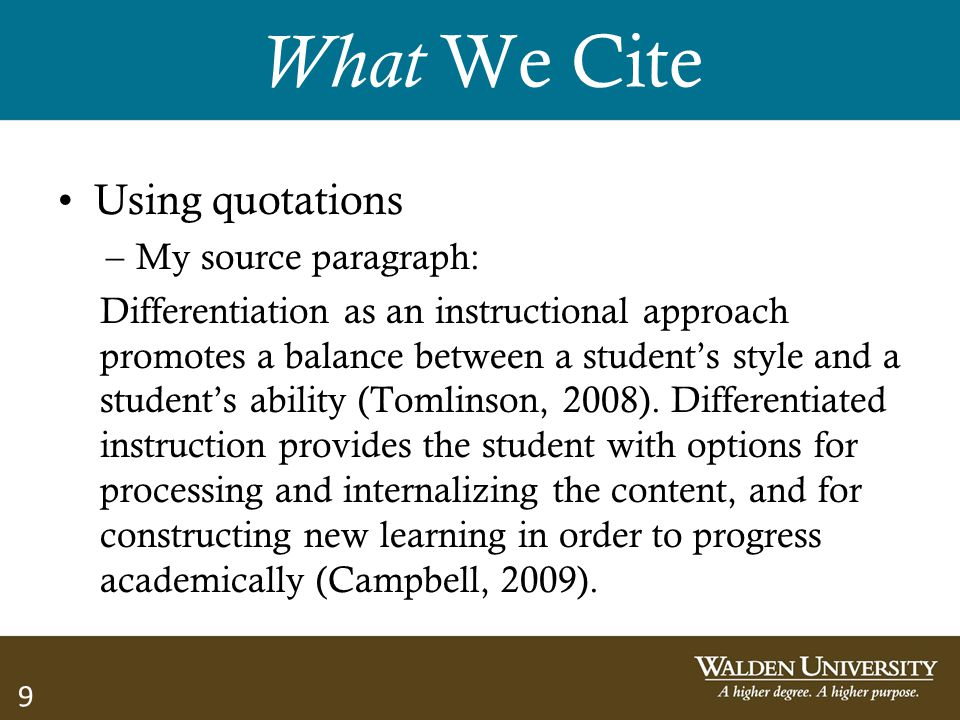 What We Cite Using quotations My source paragraph: