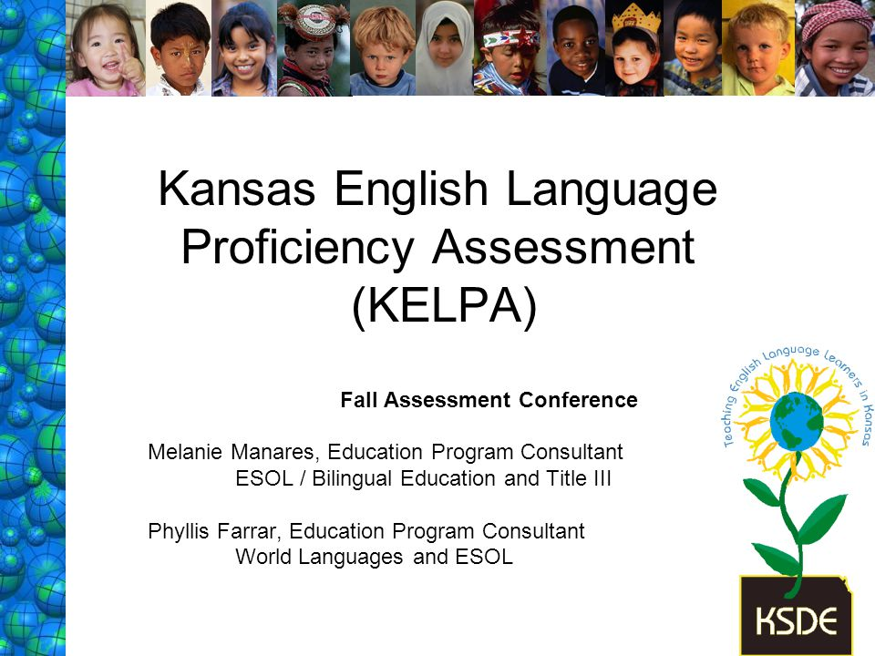 Kansas English Language Proficiency Assessment (KELPA)