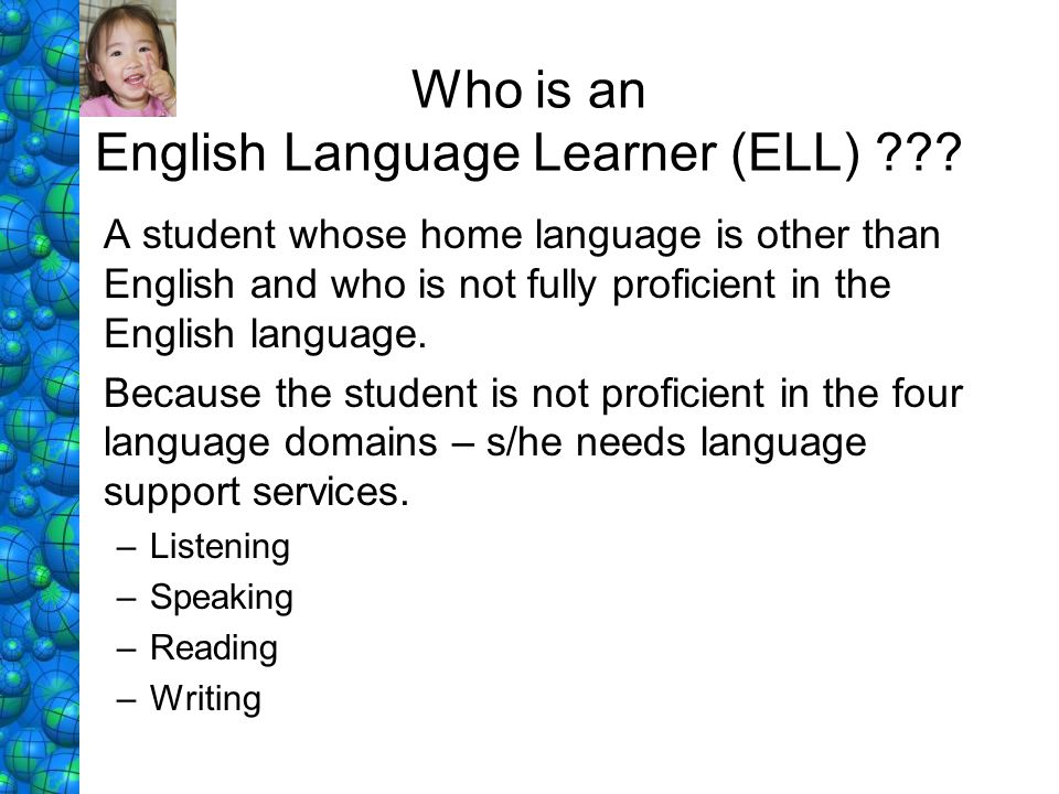 Who is an English Language Learner (ELL)