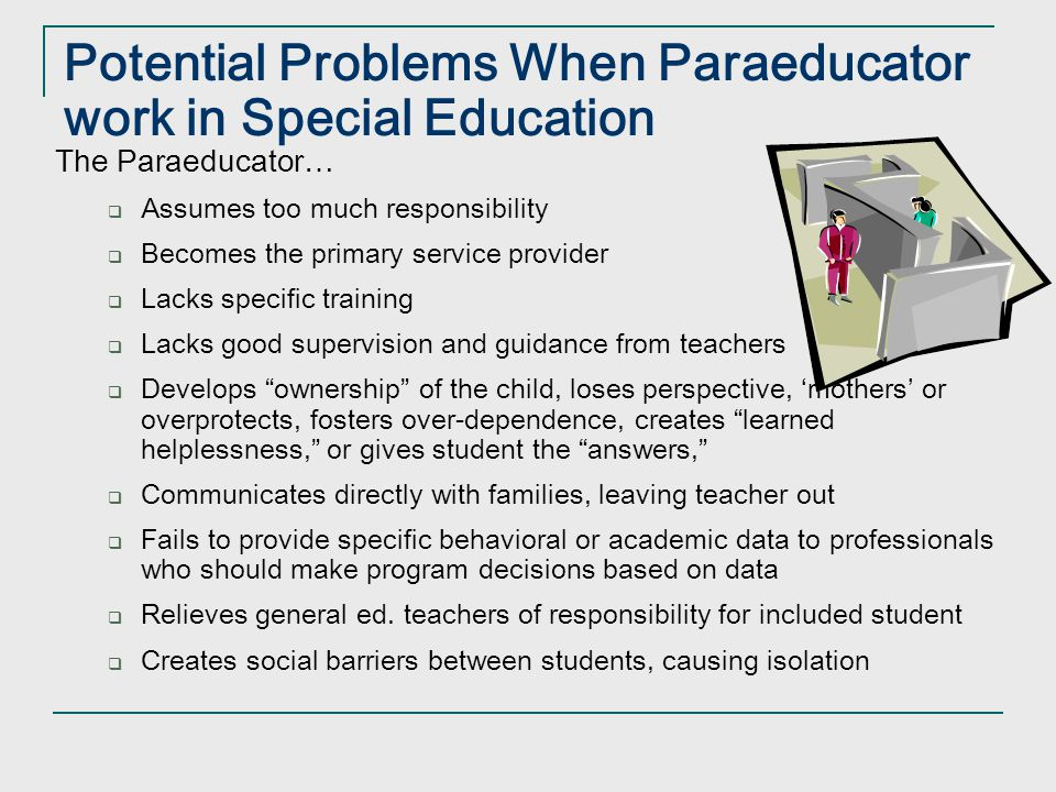 Potential Problems When Paraeducator work in Special Education
