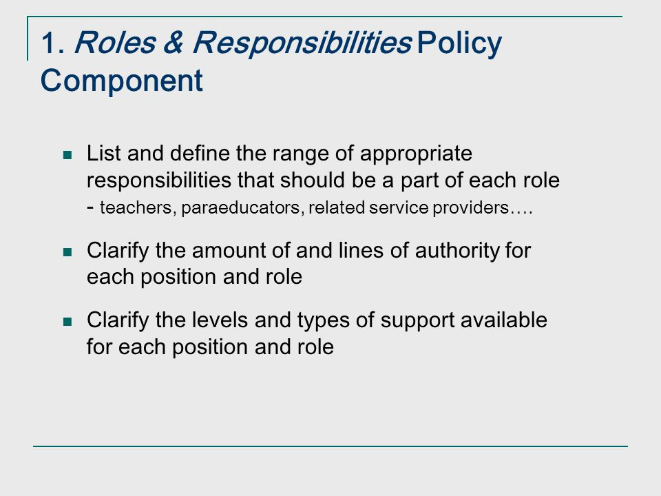 1. Roles & Responsibilities Policy Component