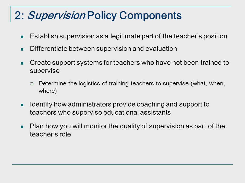 2: Supervision Policy Components