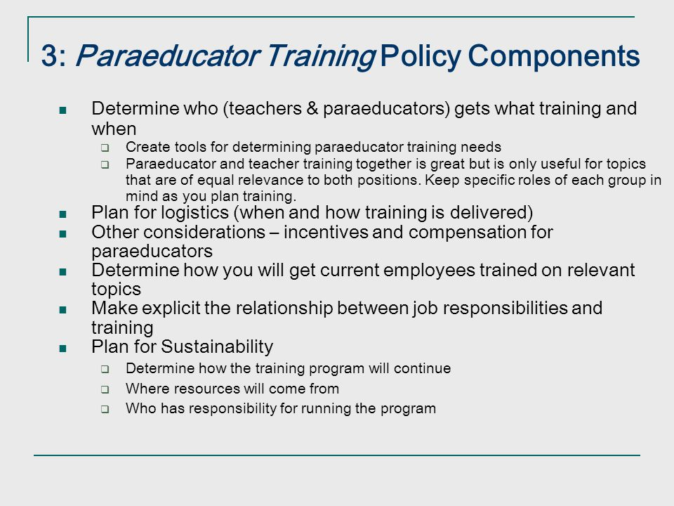 3: Paraeducator Training Policy Components