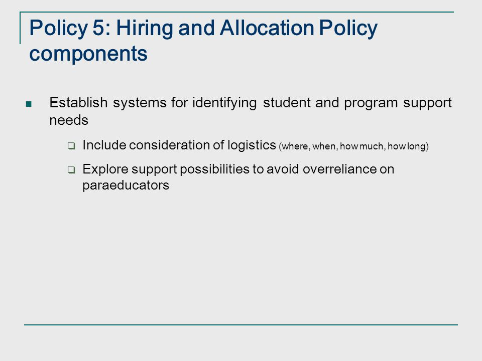 Policy 5: Hiring and Allocation Policy components