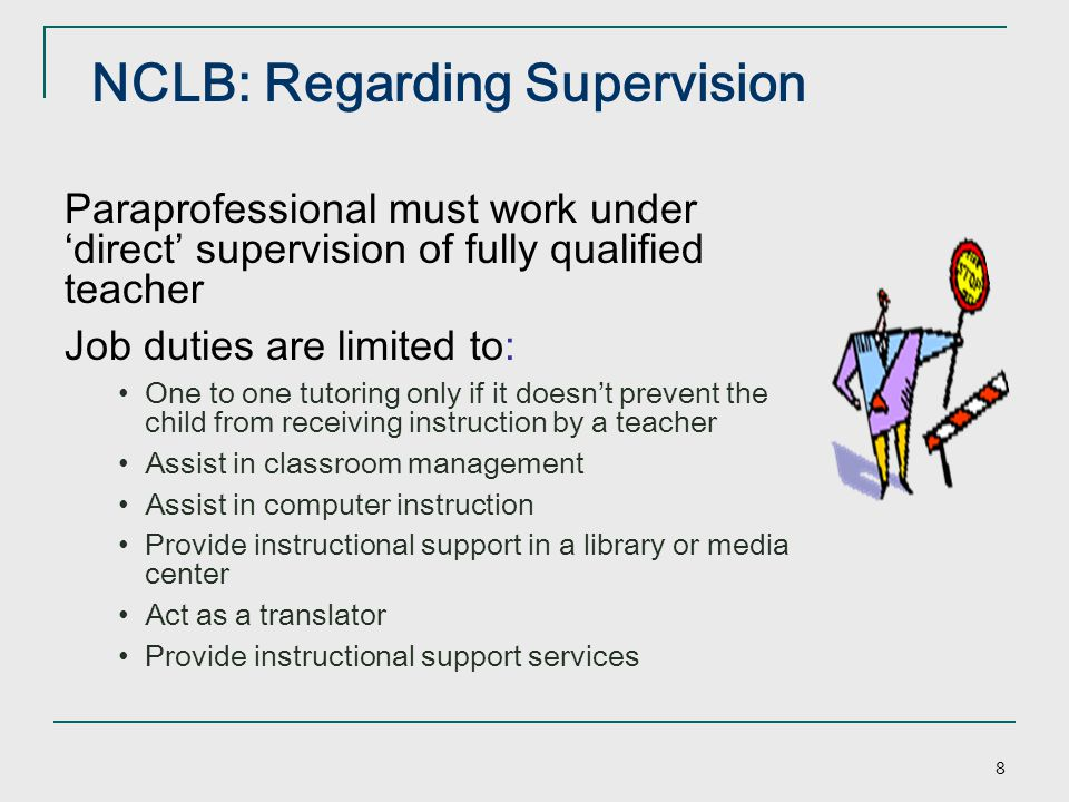 NCLB: Regarding Supervision