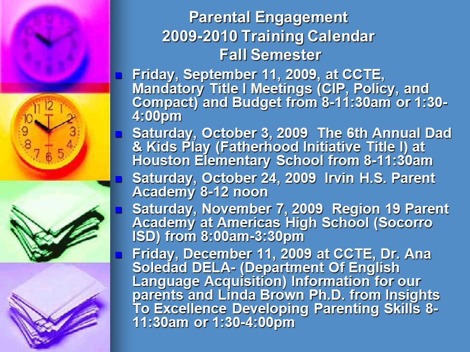 Parental Engagement 2009-2010 Training Calendar Fall Semester