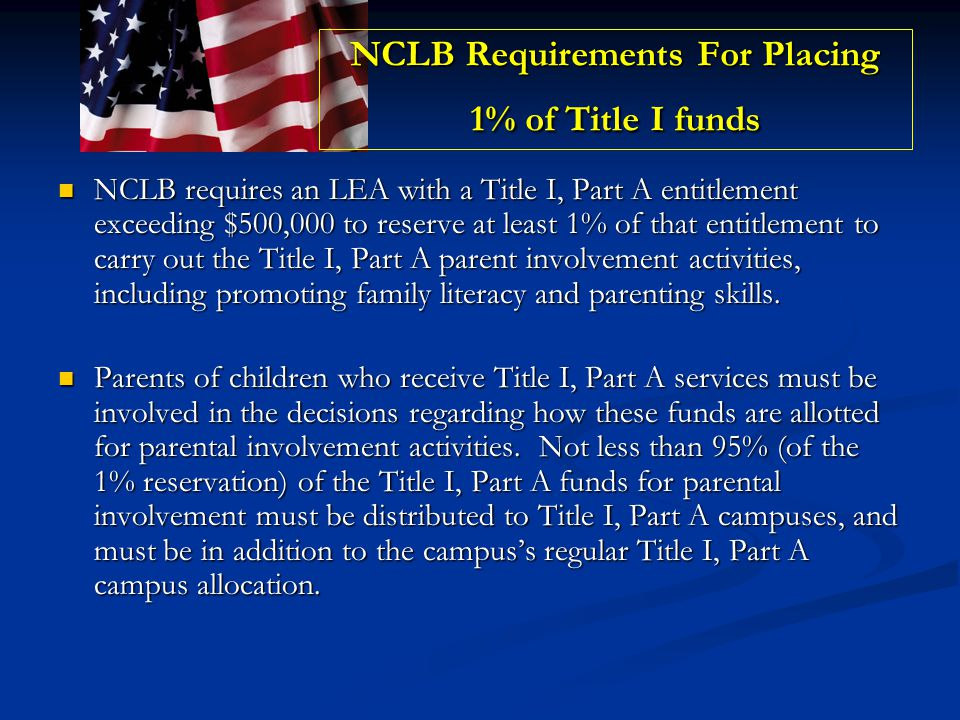 NCLB Requirements For Placing 1% of Title I funds