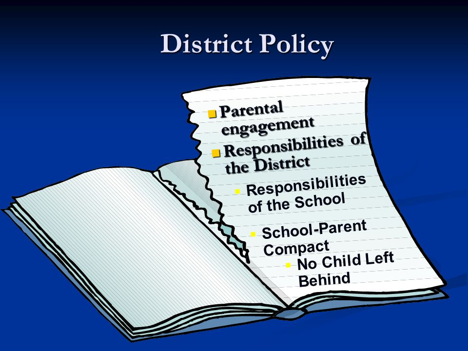 District Policy Parental engagement Responsibilities of the District