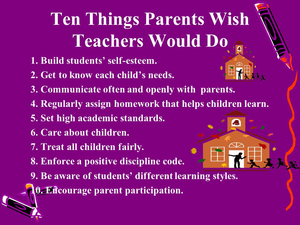 Ten Things Parents Wish Teachers Would Do