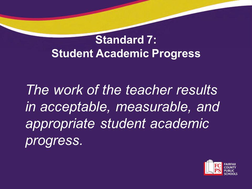 Standard 7: Student Academic Progress