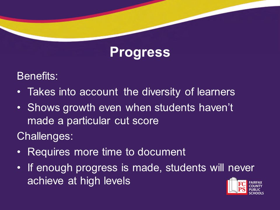 Progress Benefits: Takes into account the diversity of learners