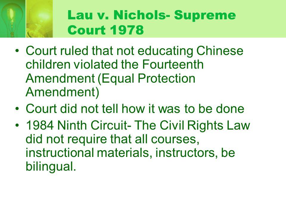 Lau v. Nichols- Supreme Court 1978