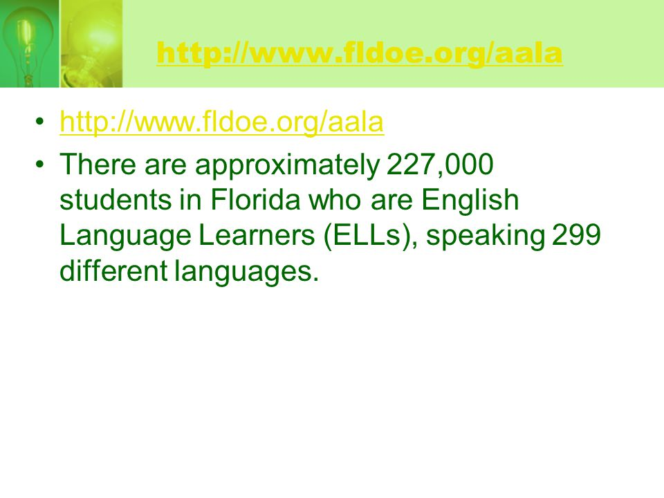 http://www.fldoe.org/aala http://www.fldoe.org/aala.
