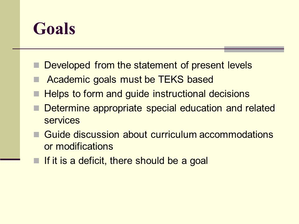 Goals Developed from the statement of present levels