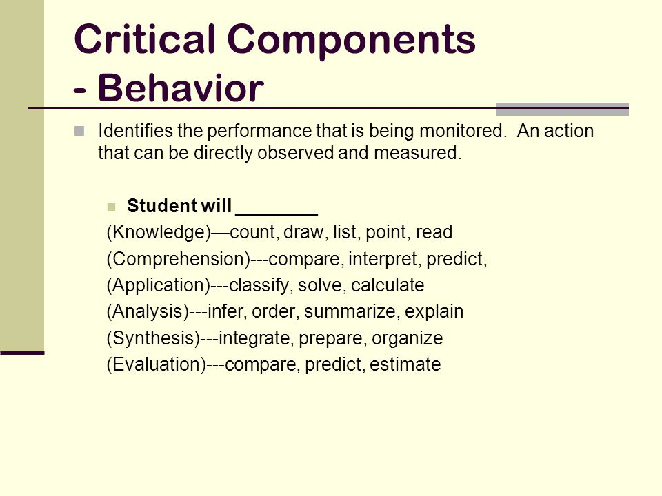 Critical Components - Behavior