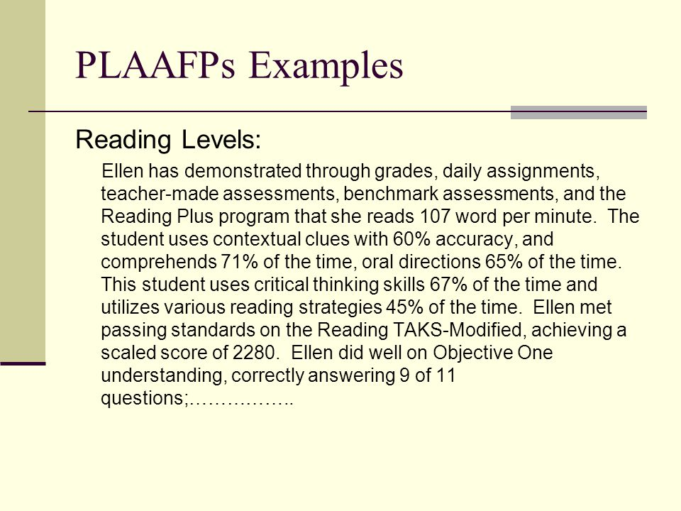 PLAAFPs Examples Reading Levels: