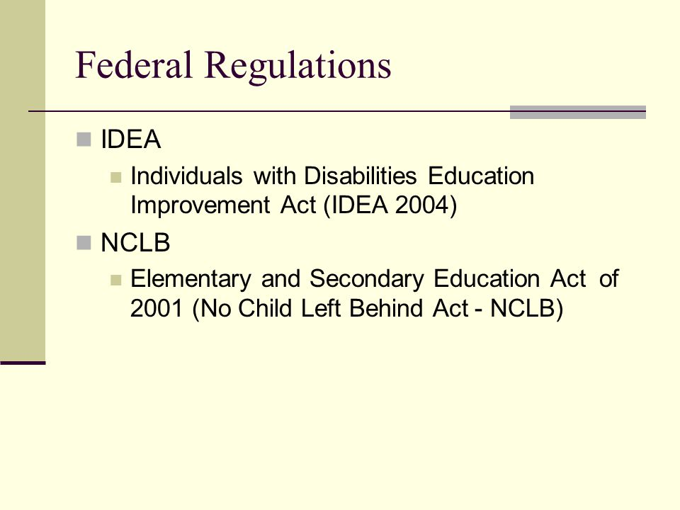 Federal Regulations IDEA NCLB