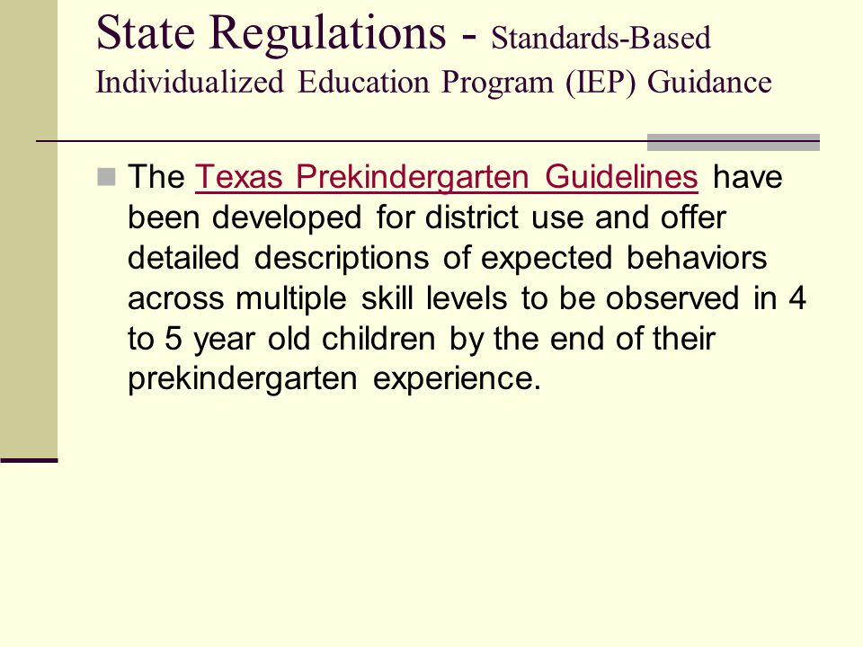 State Regulations - Standards-Based Individualized Education Program (IEP) Guidance