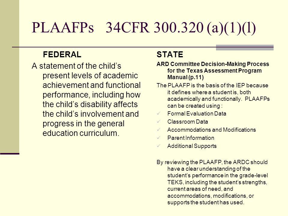 PLAAFPs 34CFR 300.320 (a)(1)(l)
