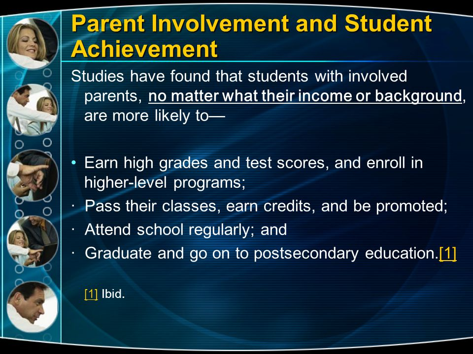 Parent Involvement and Student Achievement
