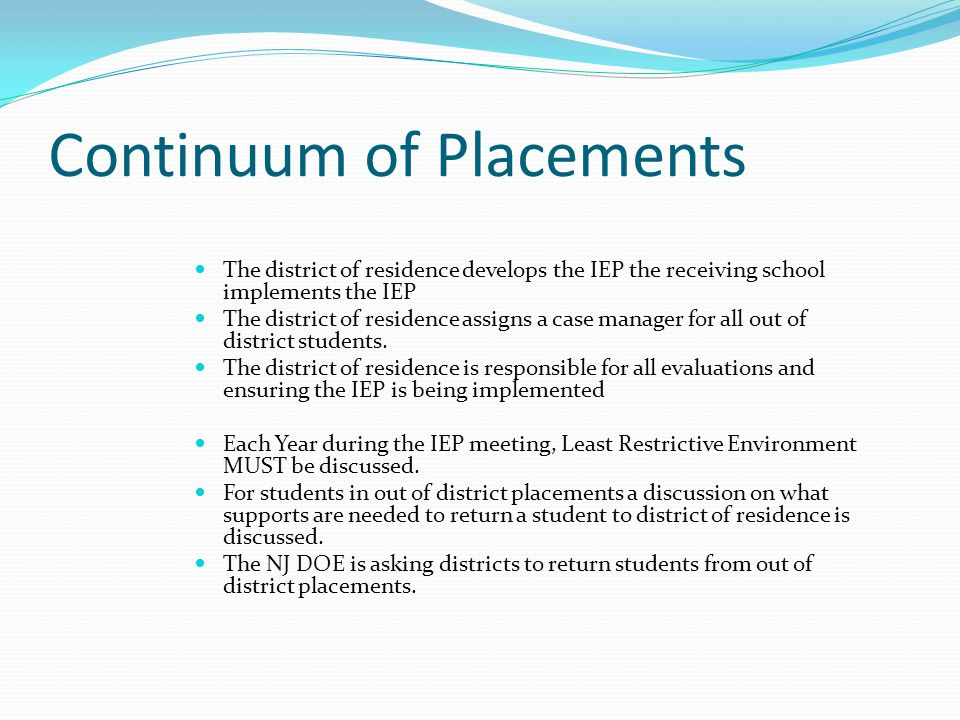 Continuum of Placements