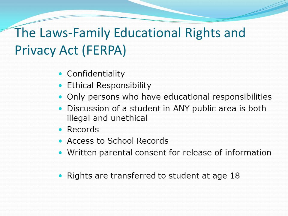 The Laws-Family Educational Rights and Privacy Act (FERPA)