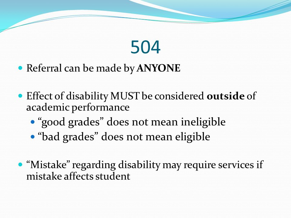 504 good grades does not mean ineligible