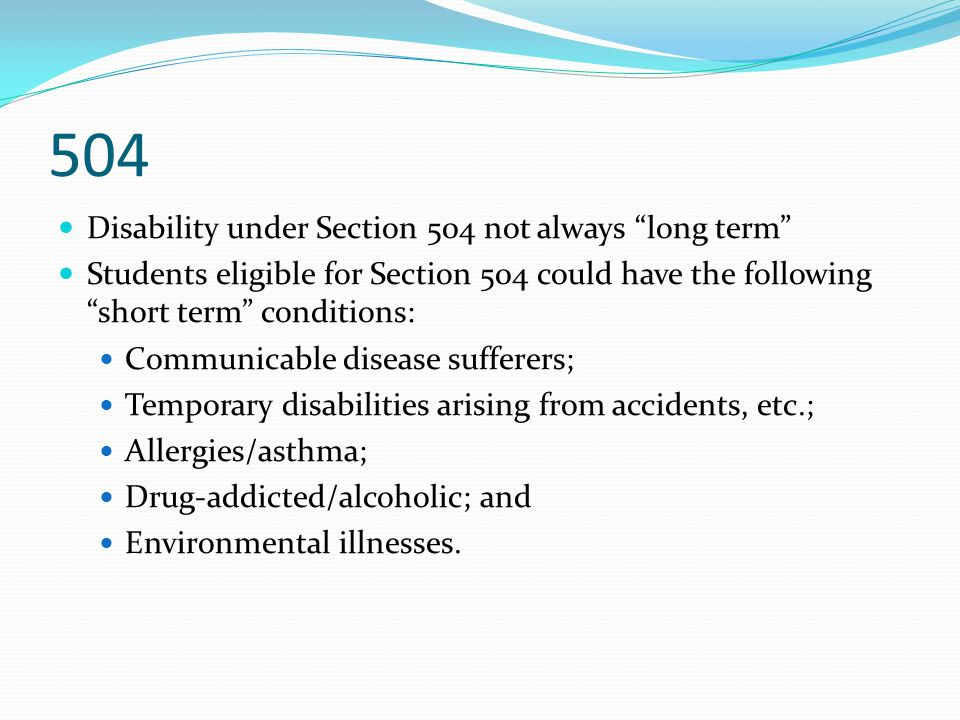 504 Disability under Section 504 not always long term