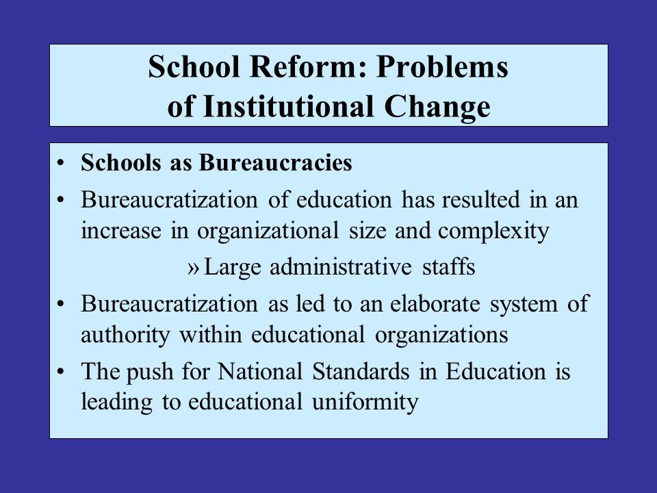 School Reform: Problems of Institutional Change
