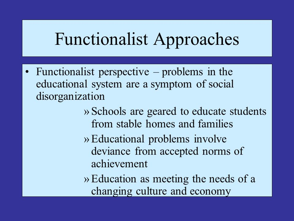 Functionalist Approaches