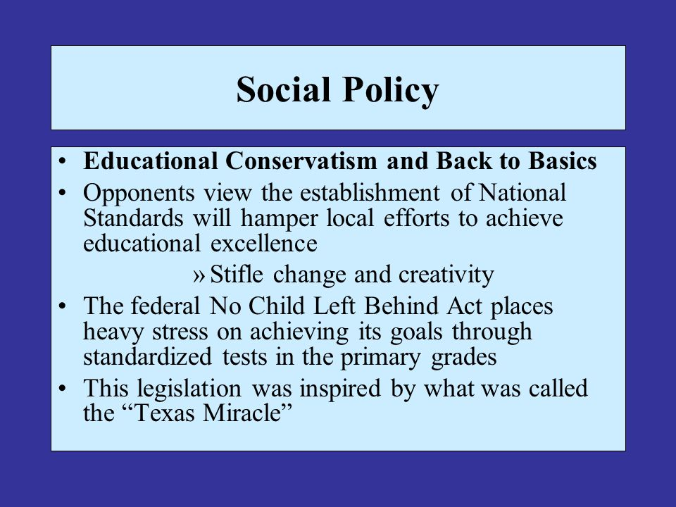 Social Policy Educational Conservatism and Back to Basics