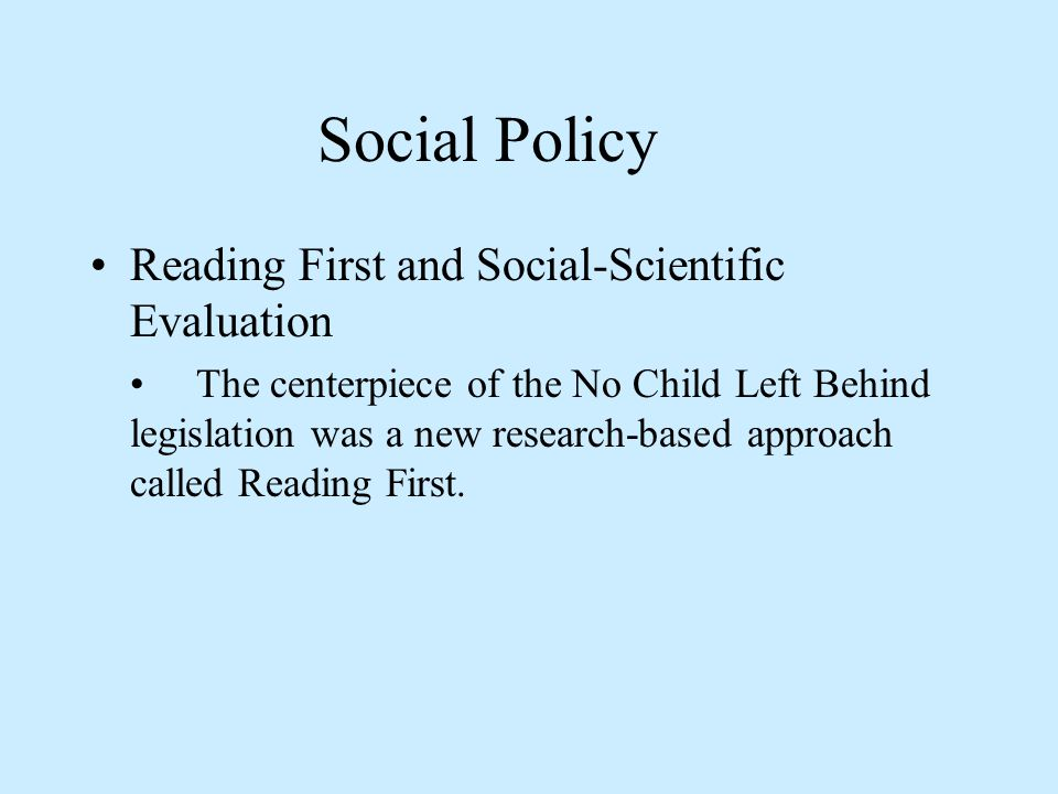 Social Policy Reading First and Social-Scientific Evaluation