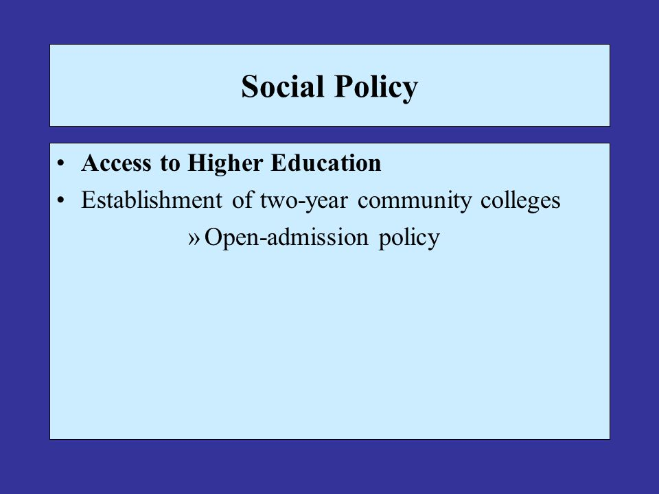 Social Policy Access to Higher Education