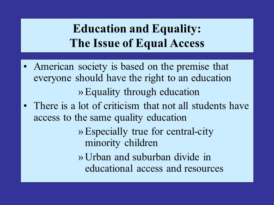 Education and Equality: The Issue of Equal Access