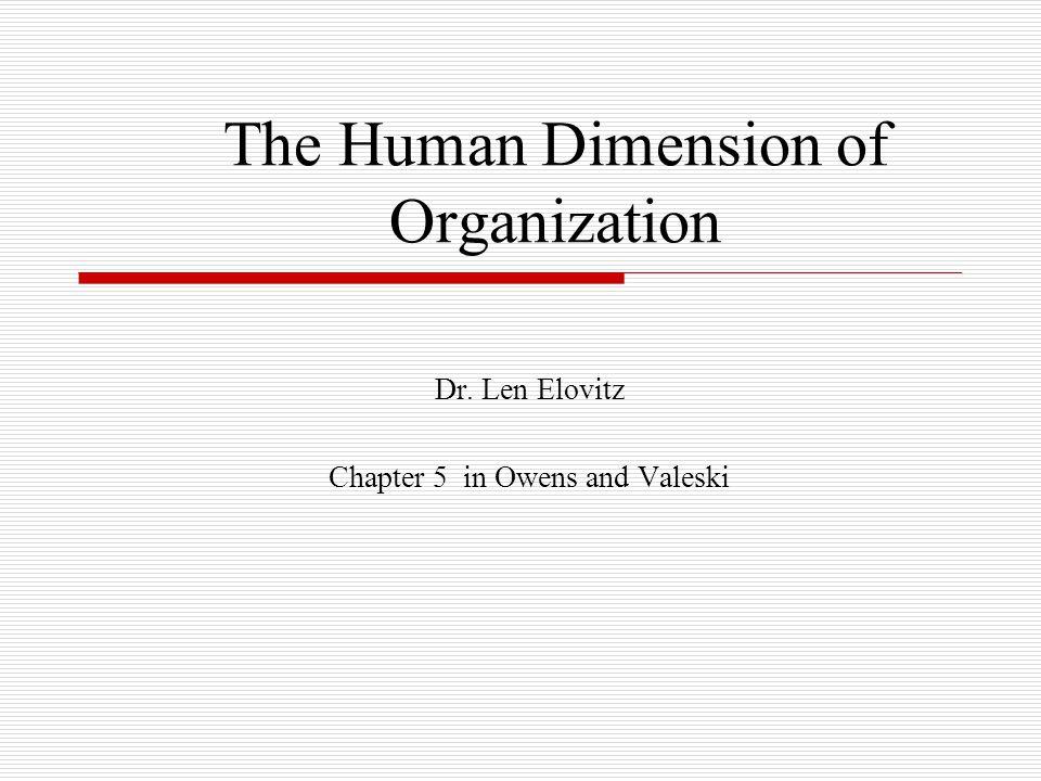The Human Dimension of Organization