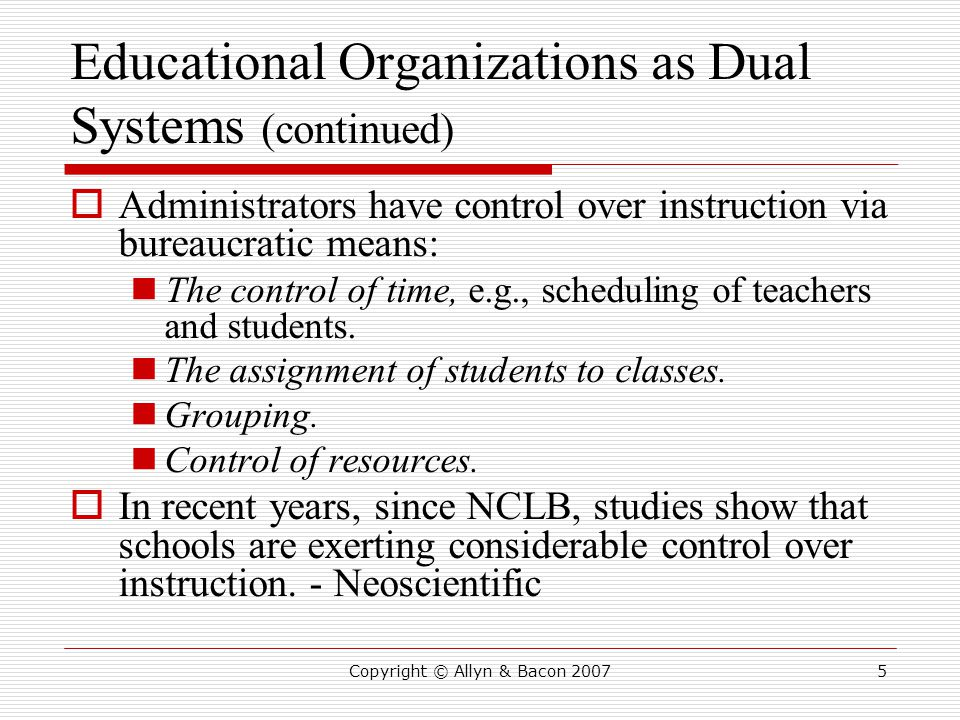 Educational Organizations as Dual Systems (continued)