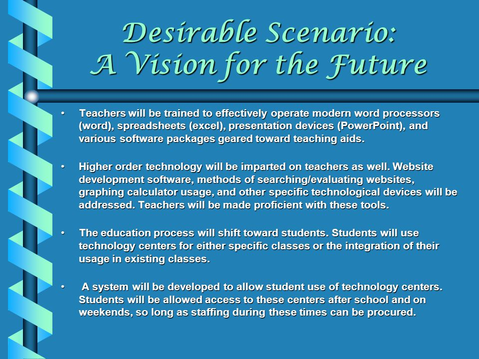 Desirable Scenario: A Vision for the Future
