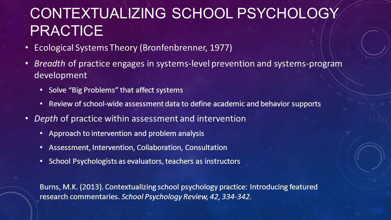 Contextualizing School Psychology Practice