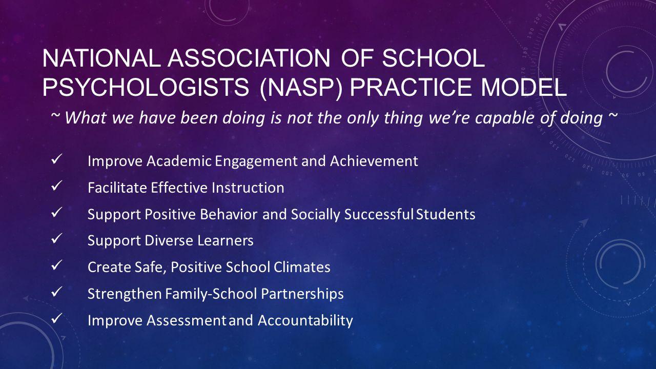 National Association of School Psychologists (NASP) Practice Model
